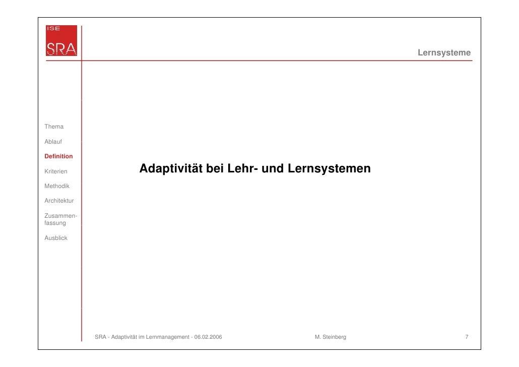 LernsystemeThemaAblaufDefinitionKriterien                     Adaptivität bei Lehr- und LernsystemenMethodikArchitekturZus...
