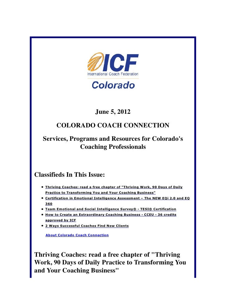 June 5, 2012          COLORADO COACH CONNECTION   Services, Programs and Resources for Colorados                Coaching P...