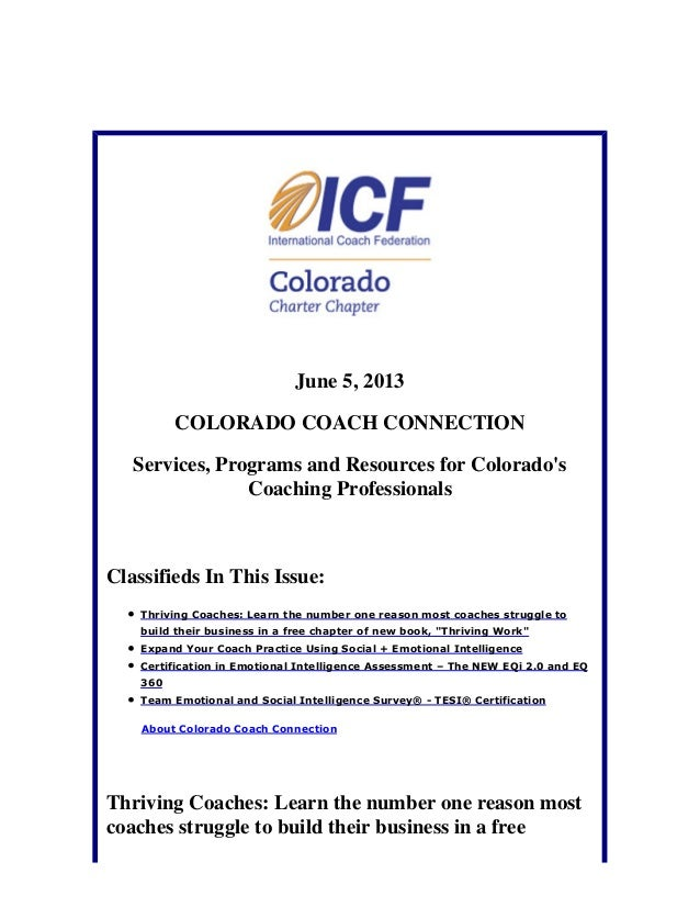 June 5, 2013COLORADO COACH CONNECTIONServices, Programs and Resources for ColoradosCoaching ProfessionalsClassifieds In Th...