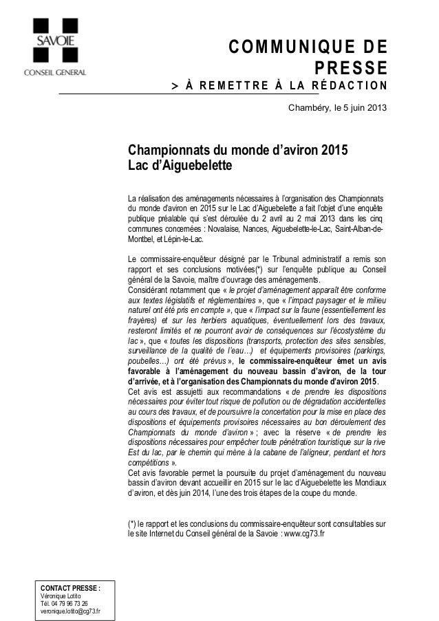 COMMUNIQUE DEPRESSE> À R E M E T T R E À L A R É D A C T I O NChambéry, le 5 juin 2013Championnats du monde d'aviron 2015L...