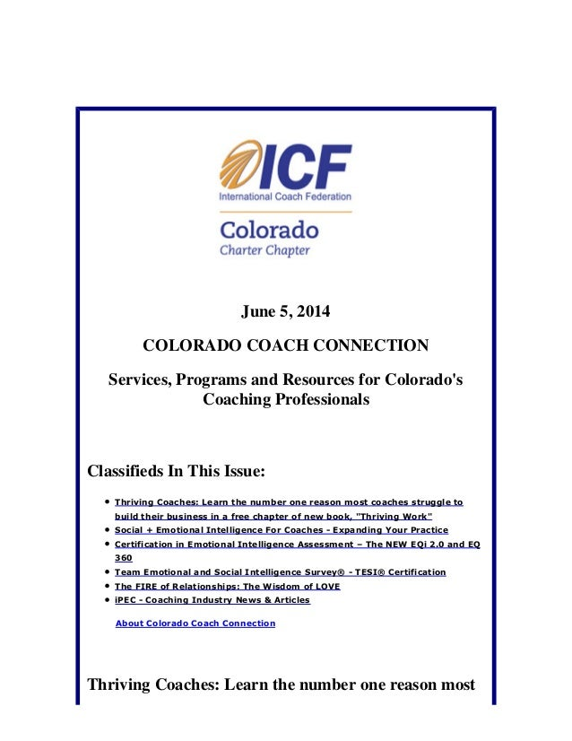 June 5, 2014 COLORADO COACH CONNECTION Services, Programs and Resources for Colorado's Coaching Professionals Classifieds ...