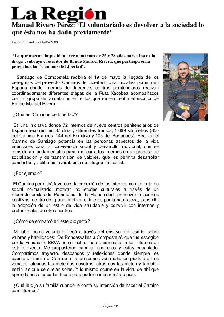 Manuel Rivero Pérez: 'El voluntariado es devolver a la sociedad loque ésta nos ha dado previamente'Laura Fernández - 06-05...