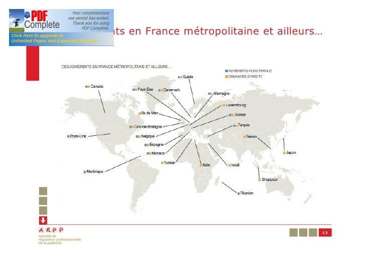 Des adhérents en France métropolitaine et ailleurs…                                                  13