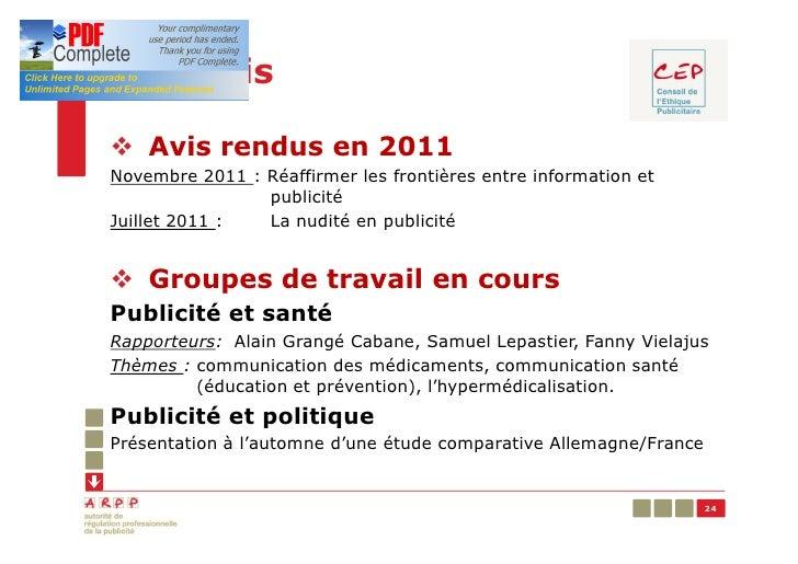 Les avisv Avis rendus en 2011Novembre 2011 : Réaffirmer les frontières entre information et                publicitéJuille...