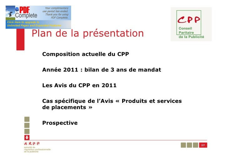 Plan de la présentation  Composition actuelle du CPP  Année 2011 : bilan de 3 ans de mandat  Les Avis du CPP en 2011  Cas ...