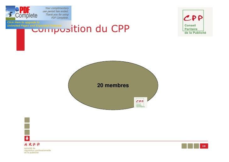 Composition du CPP            20 membres                         28