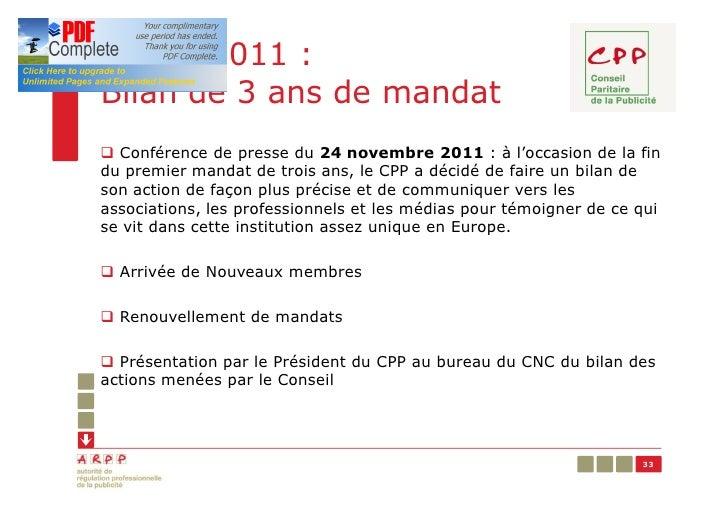 Année 2011 :Bilan de 3 ans de mandatq Conférence de presse du 24 novembre 2011 : à l'occasion de la findu premier mandat d...