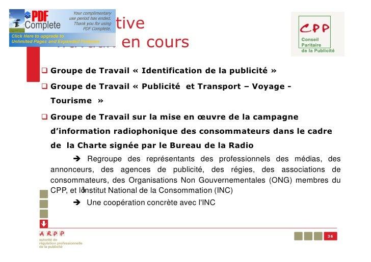 Prospective  Travaux en coursq Groupe de Travail « Identification de la publicité »q Groupe de Travail « Publicité et Tran...