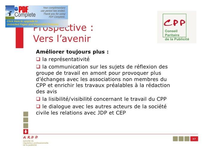 Prospective :Vers l'avenirAméliorer toujours plus :q la représentativitéq la communication sur les sujets de réflexion des...