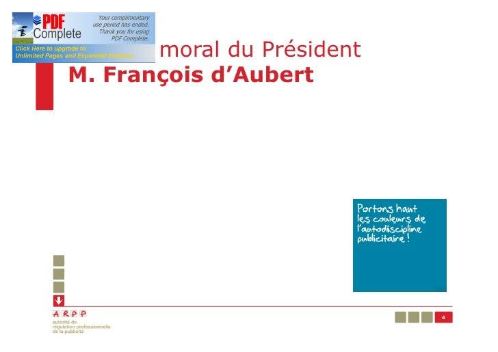 Rapport moral du PrésidentM. François d'Aubert                             4