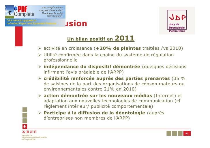 Conclusion            Un bilan positif en   2011Ø activité en croissance (+20% de plaintes traitées /vs 2010)Ø Utilité con...