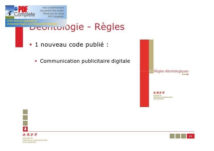 Déontologie - Règles§ 1 nouveau code publié : § Communication publicitaire digitale                                       ...