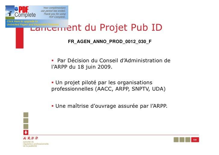 Lancement du Projet Pub ID          FR_AGEN_ANNO_PROD_0012_030_F    § Par Décision du Conseil d'Administration de    l'ARP...
