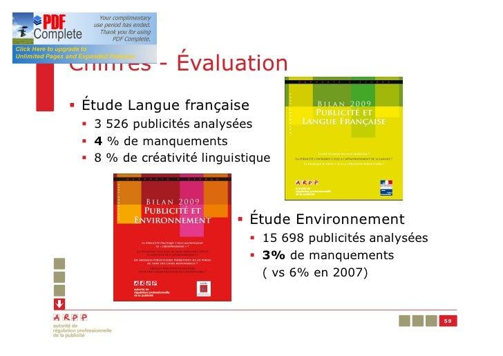 Chiffres - Évaluation§ Étude Langue française § 3 526 publicités analysées § 4 % de manquements § 8 % de créativité lingui...