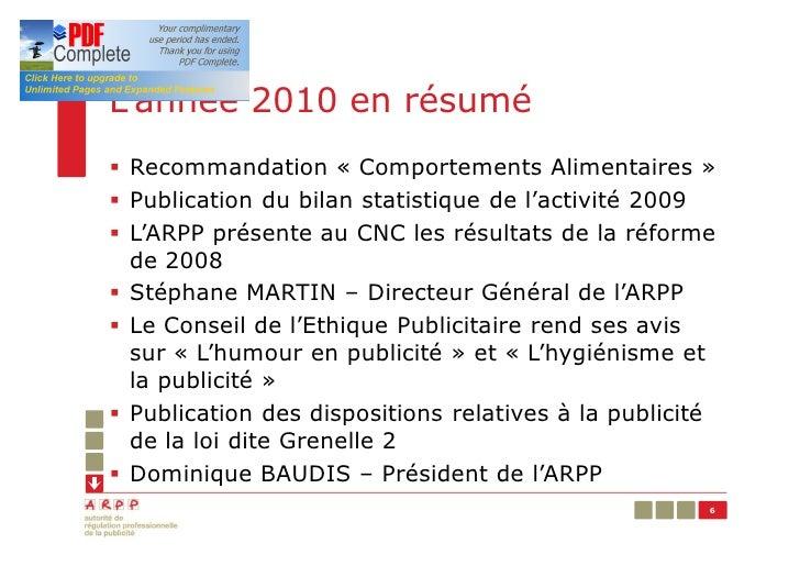 L'année 2010 en résumé§ Recommandation « Comportements Alimentaires »§ Publication du bilan statistique de l'activité 2009...