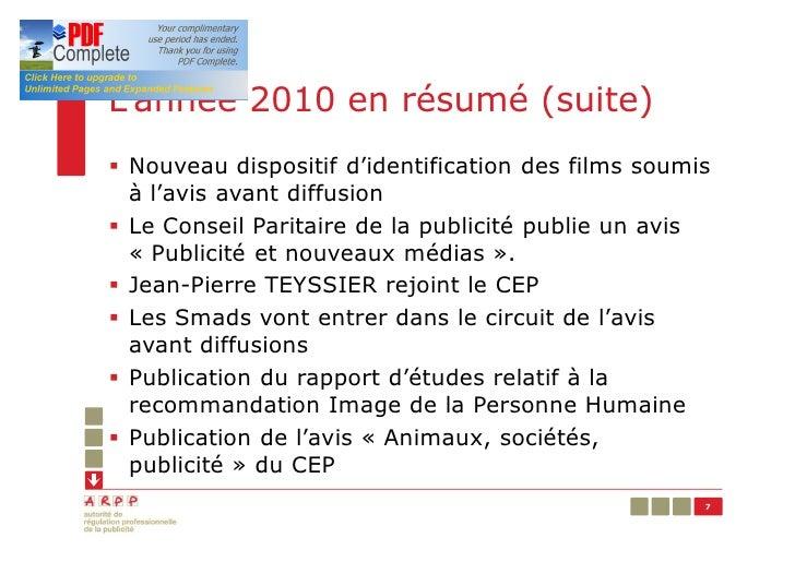 L'année 2010 en résumé (suite)§ Nouveau dispositif d'identification des films soumis  à l'avis avant diffusion§ Le Conseil...