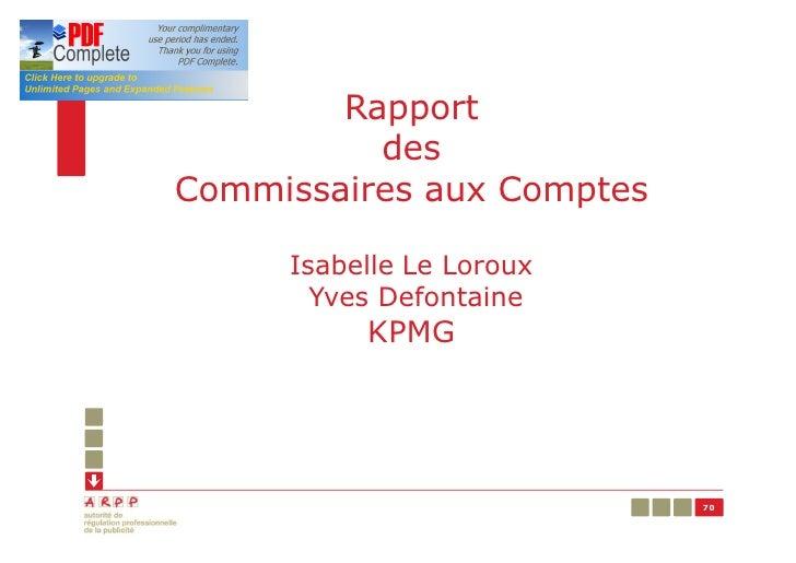 Rapport          desCommissaires aux Comptes     Isabelle Le Loroux       Yves Defontaine          KPMG                   ...