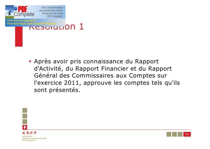 Résolution 1§ Après avoir pris connaissance du Rapport  dActivité, du Rapport Financier et du Rapport  Général des Commiss...