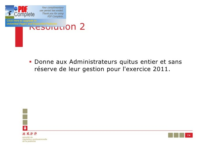 Résolution 2§ Donne aux Administrateurs quitus entier et sans  réserve de leur gestion pour lexercice 2011.               ...