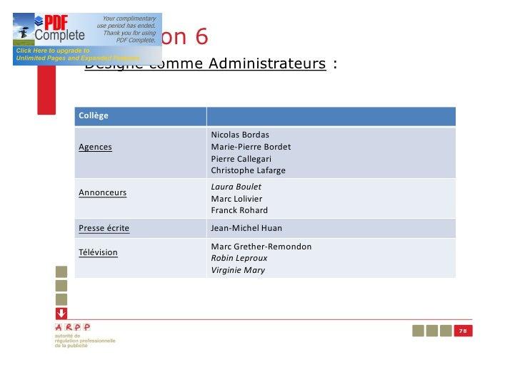 Résolution 6§ Désigne comme Administrateurs :Collège                 Nicolas BordasAgences          Marie-Pierre Bordet   ...