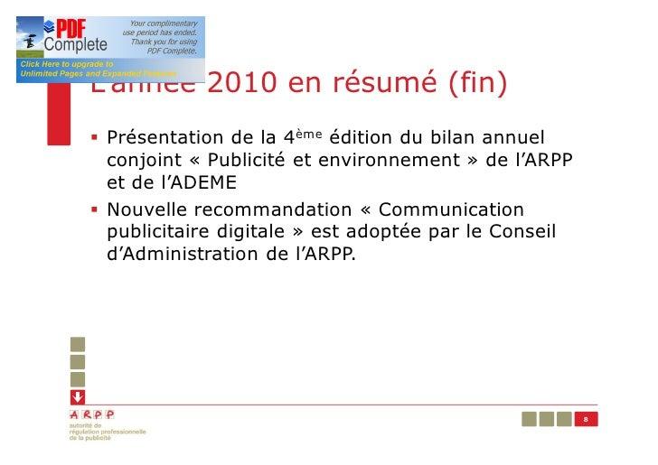 L'année 2010 en résumé (fin)§ Présentation de la 4ème édition du bilan annuel  conjoint « Publicité et environnement » de ...