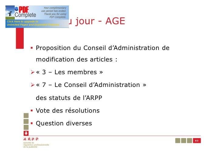 Ordre du jour - AGE§ Proposition du Conseil d'Administration de modification des articles :Ø« 3 – Les membres »Ø« 7 – Le C...