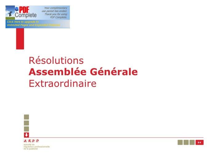 RésolutionsAssemblée GénéraleExtraordinaire                     84