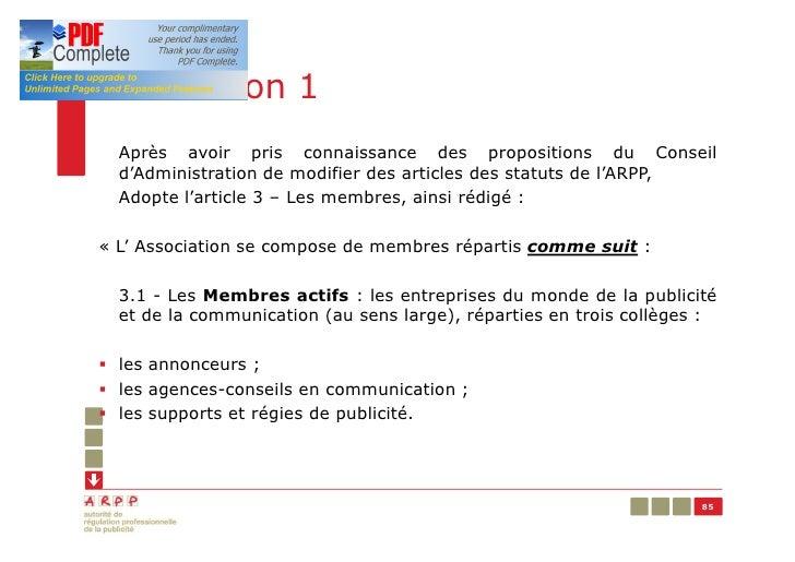 Résolution 1  Après avoir pris connaissance des propositions du Conseil  d'Administration de modifier des articles des sta...