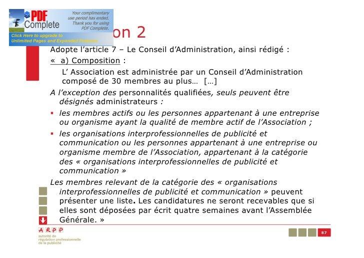Résolution 2Adopte l'article 7 – Le Conseil d'Administration, ainsi rédigé :« a) Composition :    L' Association est admin...