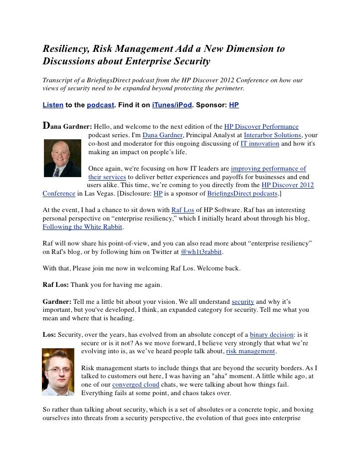 Resiliency, Risk Management Add a New Dimension toDiscussions about Enterprise SecurityTranscript of a BriefingsDirect podc...