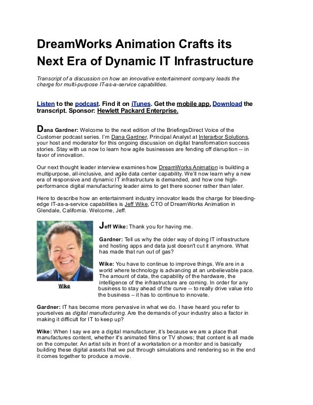 DreamWorks Animation Crafts its Next Era of Dynamic IT Infrastructure Transcript of a discussion on how an innovative ente...