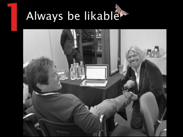 1 Always be likable