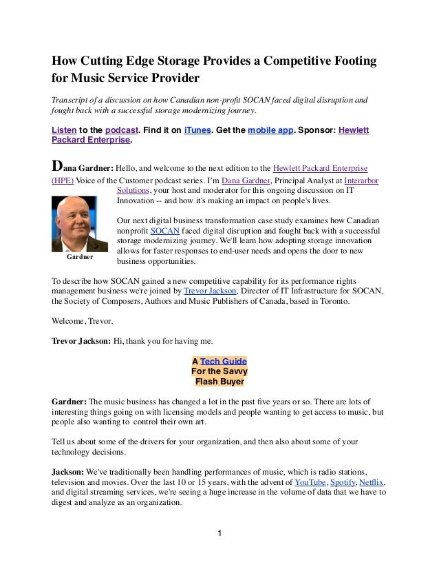How Cutting Edge Storage Provides a Competitive Footing for Music Service Provider Transcript of a discussion on how Canad...