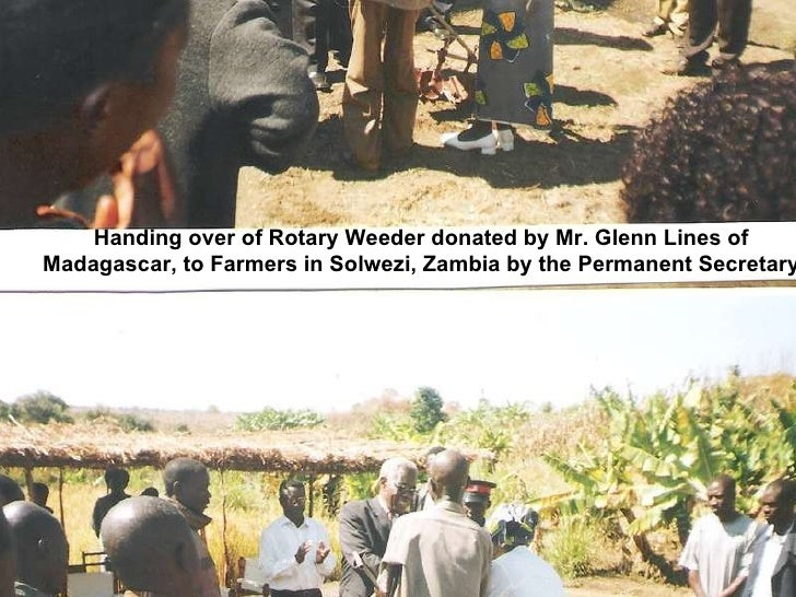Handing over of Rotary Weeder donated by Mr. Glenn Lines of Madagascar, to Farmers in Solwezi, Zambia by the Permanent Sec...