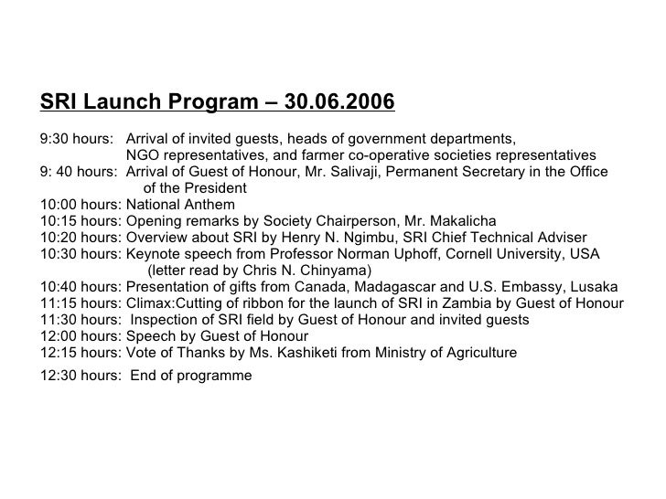 SRI Launch Program – 30.06.2006 9:30 hours:  Arrival of invited guests, heads of government departments,    NGO representa...