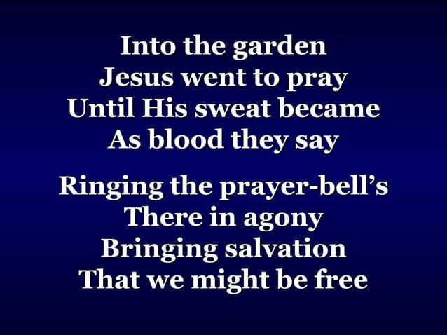 Prayer-bells of HeavenPrayer-bells of Heaven O how sweetly they ringO how sweetly they ring (Keep ringing)(Keep ringing) B...