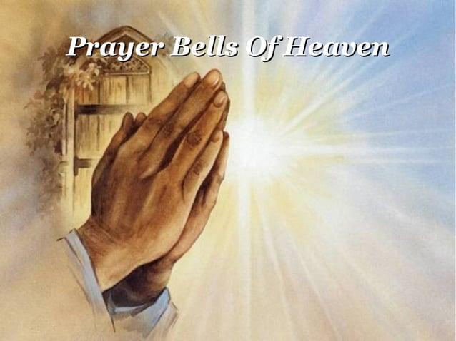 Prayer Bells Of HeavenPrayer Bells Of Heaven