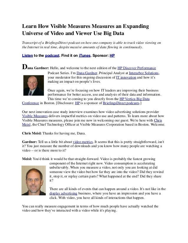 Learn How Visible Measures Measures an Expanding Universe of Video and Viewer Use Big Data Transcript of a BriefingsDirect ...