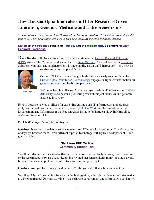 How HudsonAlpha Innovates on IT for Research-Driven Education, Genomic Medicine and Entrepreneurship Transcript of a discu...