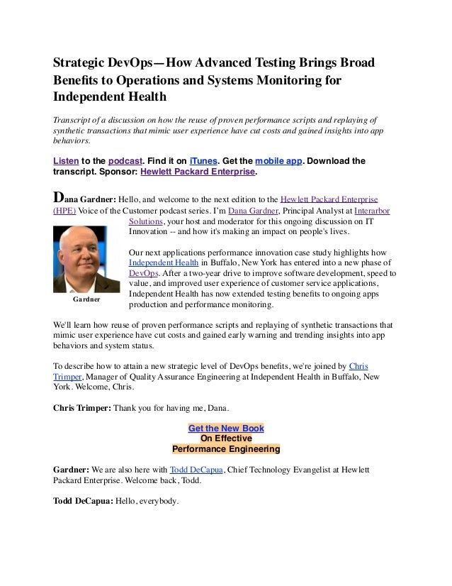 Strategic DevOps—How Advanced Testing Brings Broad Benefits to Operations and Systems Monitoring for Independent Health Tra...