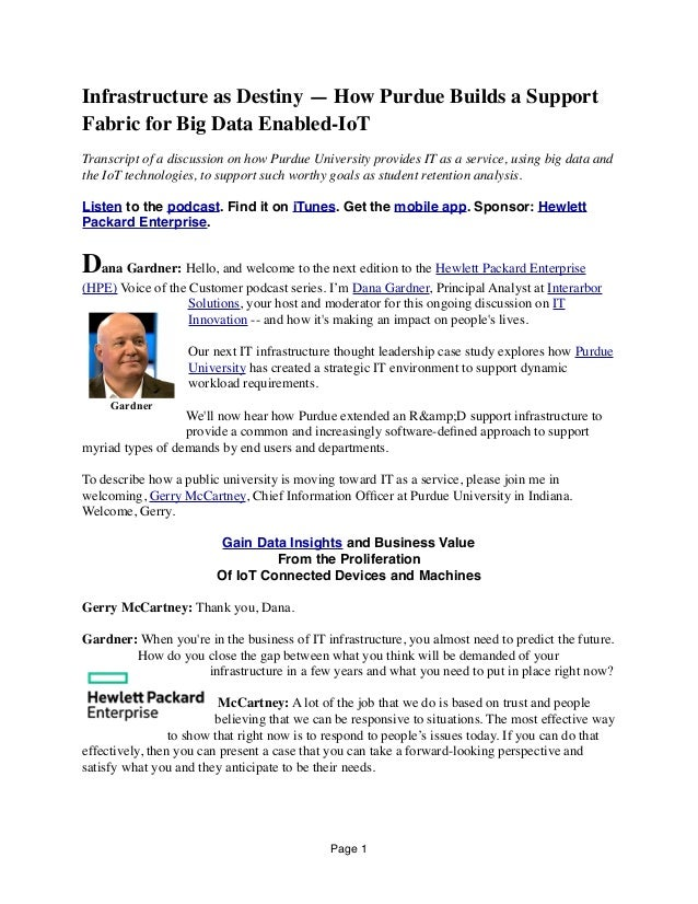 Infrastructure as Destiny — How Purdue Builds a Support Fabric for Big Data Enabled-IoT Transcript of a discussion on how ...