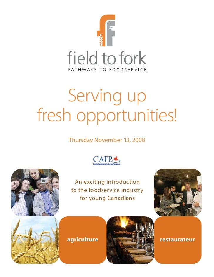 Serving up fresh opportunities!     Thursday November 13, 2008           An exciting introduction      to the foodservice ...
