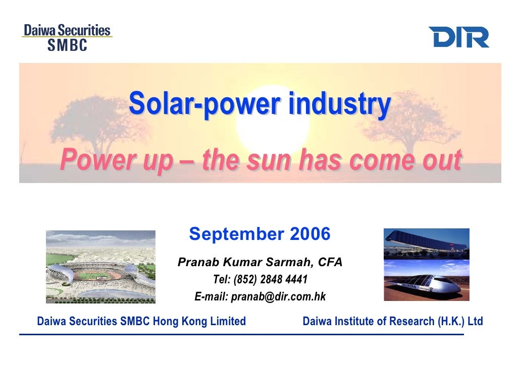 Solar-power industry     Power up – the sun has come out                              September 2006                      ...