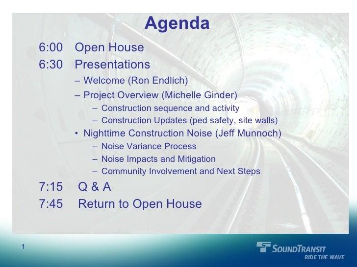 Agenda <ul><li>6:00  Open House </li></ul><ul><li>6:30  Presentations </li></ul><ul><ul><ul><li>Welcome (Ron Endlich) </li...