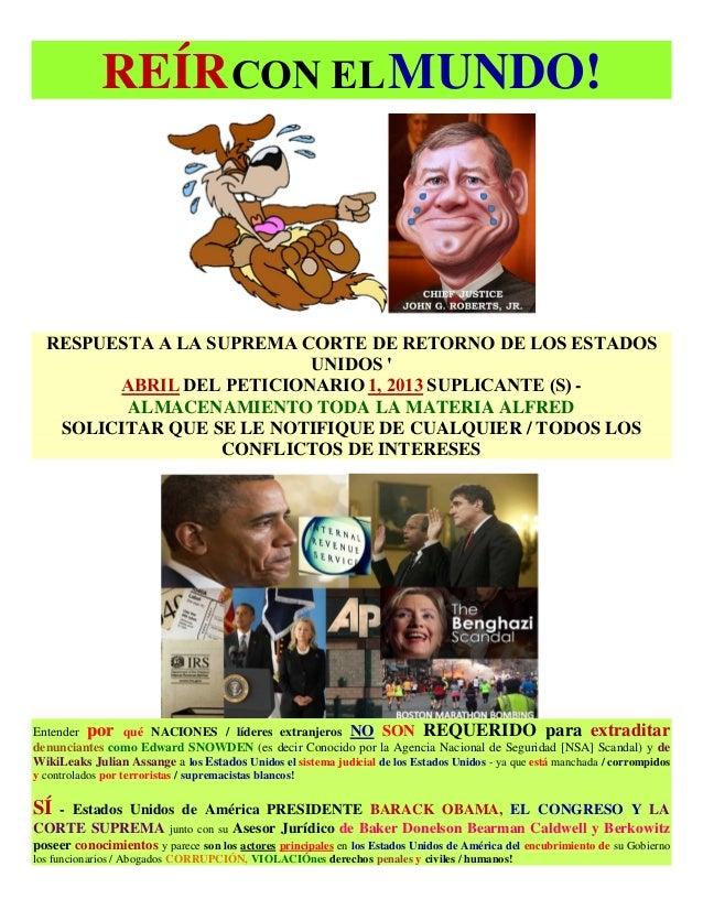 REÍR CON EL MUNDO!  RESPUESTA A LA SUPREMA CORTE DE RETORNO DE LOS ESTADOS UNIDOS ' ABRIL DEL PETICIONARIO 1, 2013 SUPLICA...