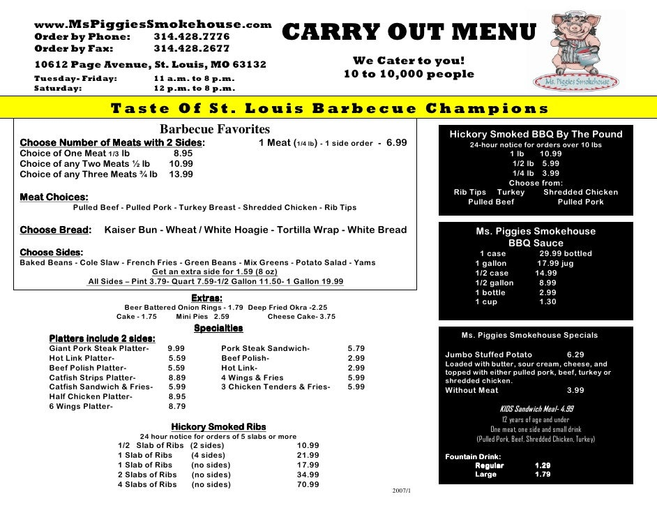 www.MsPiggiesSmokehouse.com                                                                     CARRY OUT MENU    Order by...