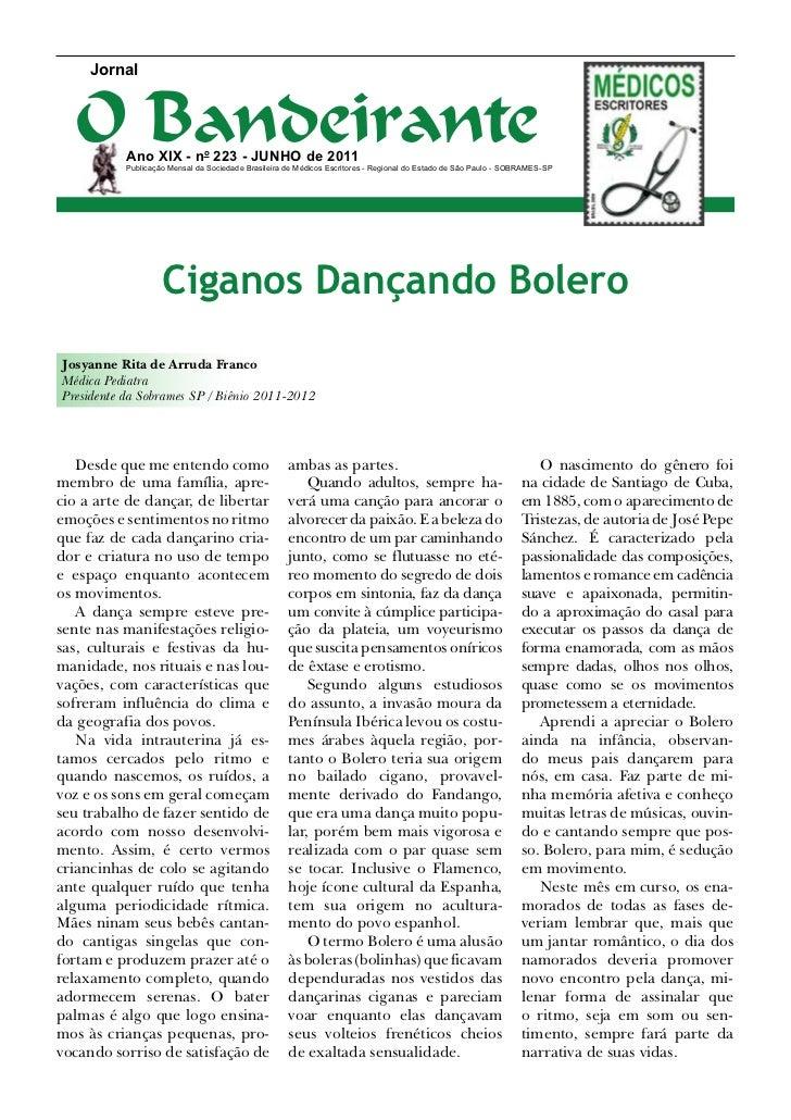 Jornal  O Bandeirante           Ano XIX - no 223 - junho de 2011           Publicação Mensal da Sociedade Brasileira de Mé...