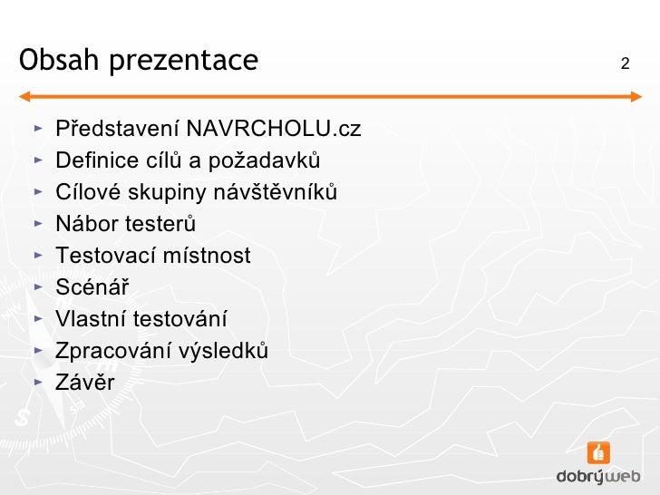 Uživatelské testování webu NAVRCHOLU.cz Slide 2