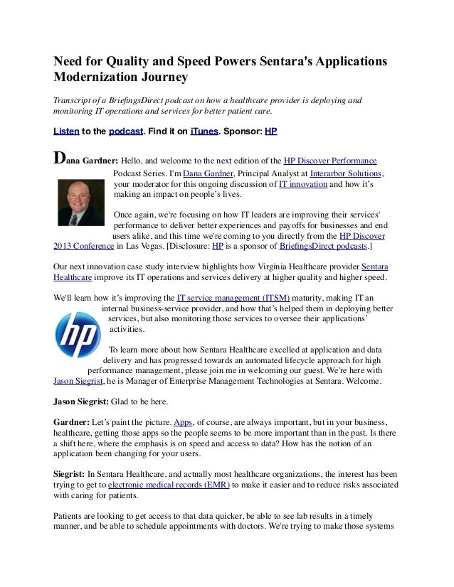 Need for Quality and Speed Powers Sentara's Applications Modernization Journey Transcript of a BriefingsDirect podcast on h...