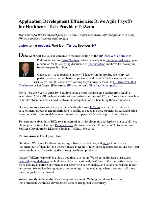 Application Development Efficiencies Drive Agile Payoffs for Healthcare Tech Provider TriZetto Transcript of a BriefingsDir...
